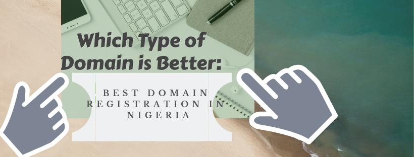 Best Domain Registration company in Nigeria