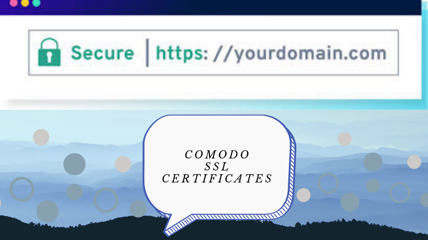 Comodo SSL Certificates & Sectigo SSL Certificates