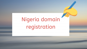 Register A Domain In Nigeria