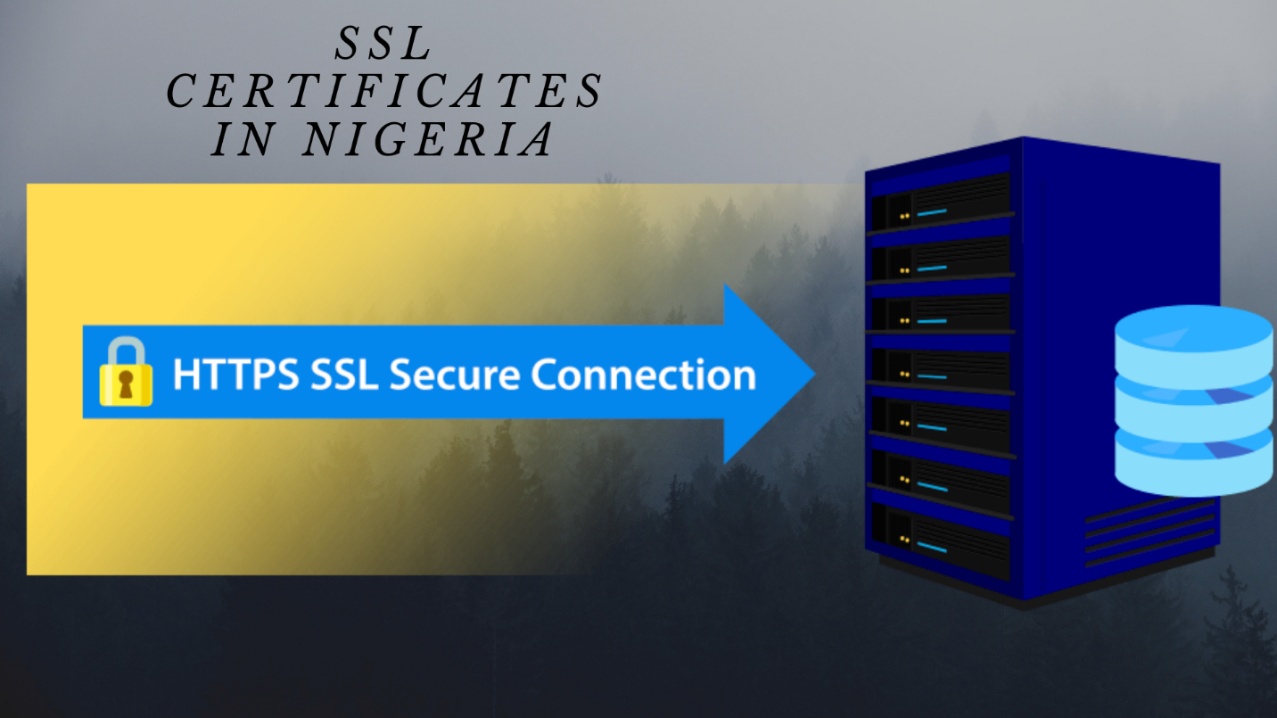 get SSL Certificates in Nigeria