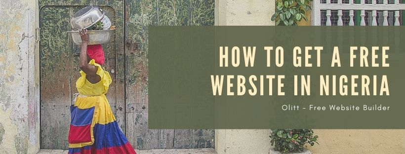 How to Get a Free Website in Nigeria