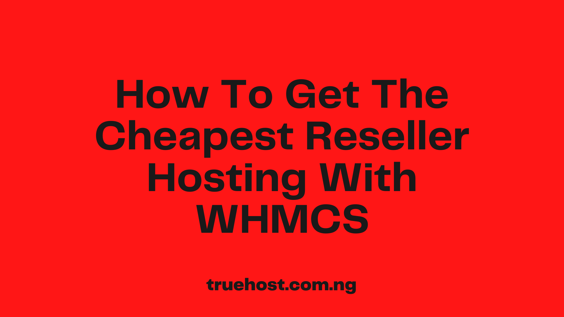 cheapest reseller hosting with WHMCS