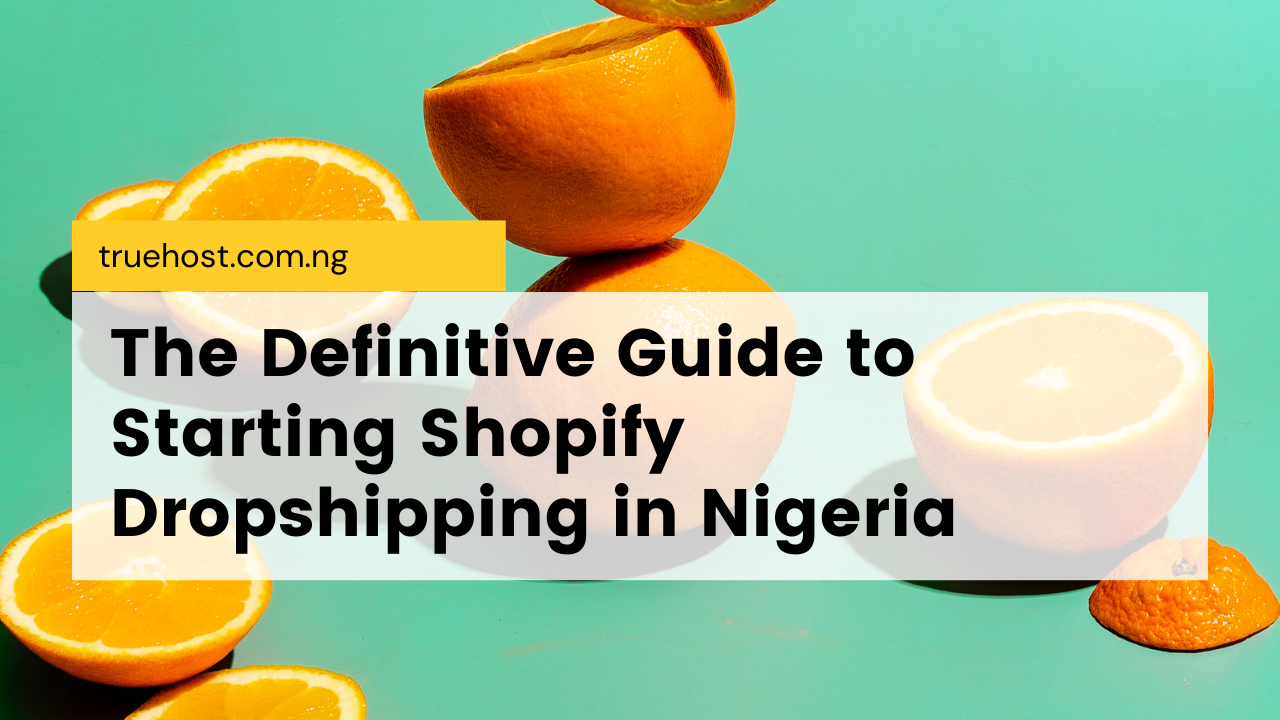 Shopify Dropshipping in Nigeria