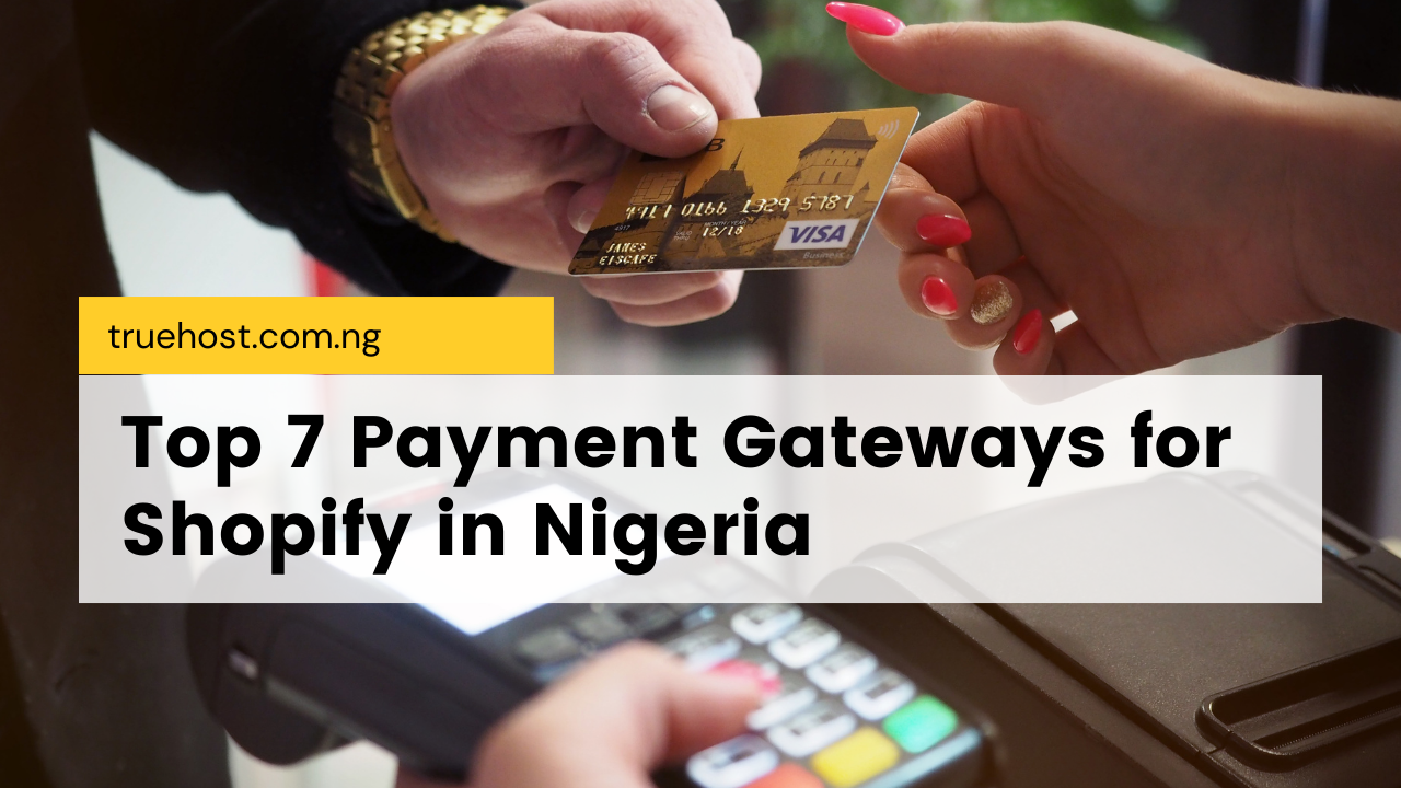 payment gateways for Shopify in Nigeria